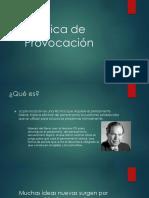 Técnica de Provocación.pptx