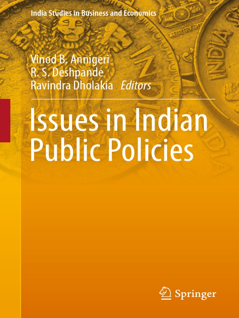 8f3802e14 [India Studies in Business and Economics] Vinod B. Annigeri, R.S.  Deshpande, Ravindra Dholakia - Issues in Indian Public Policies (2018, ...