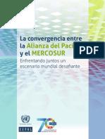 La convergencia entre la Alianza del Pacífico y el MERCOSUR Enfrentando juntos un escenario mundial desafiante