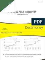Paper & Pulp Industry-Looking Attractive