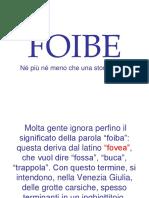 FOIBE