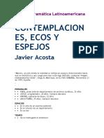 Acosta, Javier.-contemplaciones, Ecos y Espejos