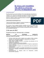 TALLER DE TALLA EN MADERA ESCUELA DE ARTE LA PALMA WOOD CARVING WORKSHOP ART SCHOOL.docx