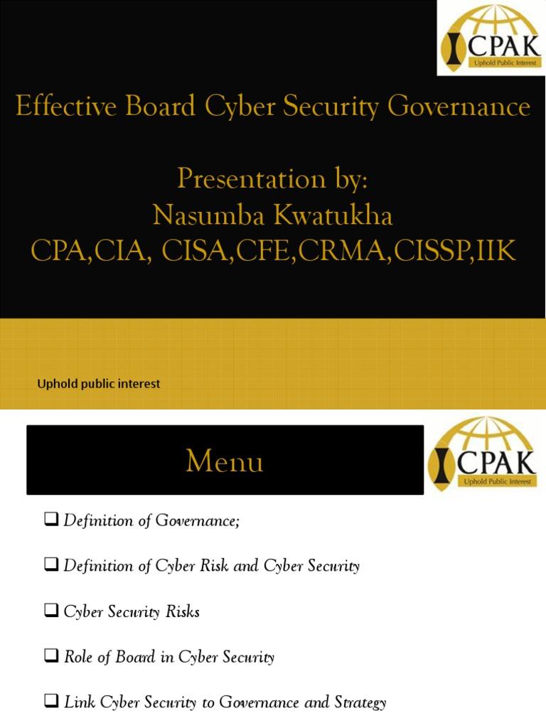 Effective Board Cyber Security Governance Presentation by: Nasumba