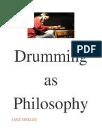 Drumming as Philosophy