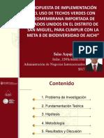 PRESENTACION- PROPUESTA DE IMPLEMENTACIÓN DEL USO DE TECHOS VERDES CON GEOMEMBRANA IMPORTADA DE ESTADOS UNIDOS EN EL DISTRITO DE SAN MIGUEL, PARA CUMPLIR CON LA META 8 DE BIODIVERSIDAD DE AICHI - FREDY SALAS ASPAJO.pdf