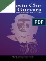 Che - Palabras Sobre El Socialismo (2009)