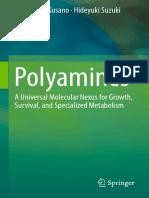 Tomonobu Kusano, Hideyuki Suzuki (Eds.)-Polyamines_ a Universal Molecular Nexus for Growth, Survival, And Specialized Metabolism-Springer Japan (2015)