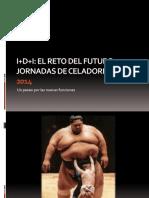 I+D+i. Jornadas de Celadores. 2014