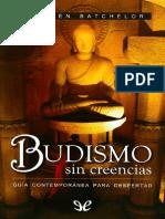 Batchelor Stephen Budismo Sin Creencias