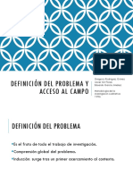 Definición Del Problema y Acceso Al Campo