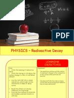 Physics 24 - Radioactive decay.pptx