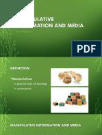 Manipulative Information and Media