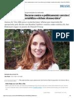 """Moira Weigel_ """"O Discurso Contra o Politicamente Correto é Uma Retórica Que Inviabiliza o Debate Democrático"""" _ Brasil _ EL PAÍS Brasil"""