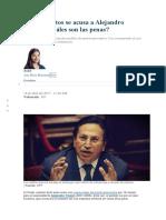 De Qué Delitos Se Acusa a Alejandro Toledo y Cuáles Son Las Penas