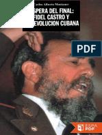Vispera Del Final_ Fidel Castro - Carlos Alberto Montaner (6)