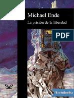 La prisión de la libertad, de Michael Ende