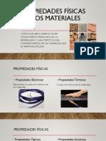 Propiedades Físicas de Los Materiales Ppt