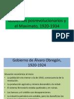 Gobiernos Posrevolucionarios y El Maximato, 1920-1934