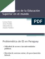 Problemáticas de La Educación Superior en El Mundo