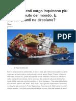 Venti Di Questi Cargo Inquinano Più Di Tutte Le Auto Del Mondo
