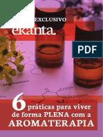 6 Praticas Para Viver de Forma Plena Aromaterapia