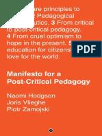 Manifesto for a Post-Critical Pedagogy A