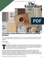 ¿Las Redes Sociales Influyen en El Diseño de La Portada Del Libro_ _ Libros _ El Guardián