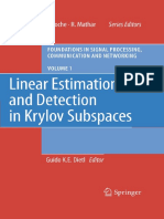 Linear Estimation and Detection in Krylov Subspaces Foundations in Signal Processing Communications and Networking