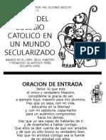 El Rol Del Colegio Catolico