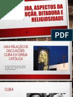 Apresentação - Cuba, Ditadura Militar e Religiosidade.pdf