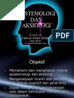 Epistemologi Dan Aksiologi