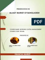 Presentation on Money Market Bangladesh