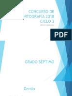 CONCURSO DE ORTOGRAFÍA 2018.pptx
