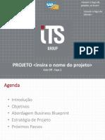 XXX - CLIENTE - PROJETO - Kick off Business Blueprint.pptx