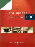 Cinemateca Brasileira - Manual de Catalogação (2002) v. 2