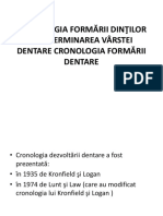 Cronologia Formării Dinţilor Şi Determinarea Vârstei Dentare Cronologia