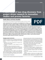 A Case Study of Lean Drug Discovery From Project Driven Research to Innovation Studios and Process Factories
