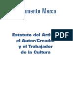 Documento Marco Estatuto Del Artista Autor Creador Trabajador de La Cultura Julio 17 2018
