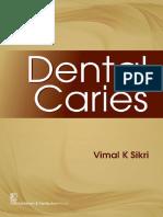 Dental Caries - Vimal K Sikri - (2016)