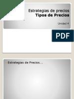 Unidad 4 Tipos de Precios.pptx
