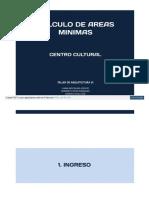 Calculo de Areas Minimas Para Un Centro Cultural