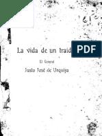 La vida de un traidor. El General Justo José de Urquiza - De La Barra, Federico