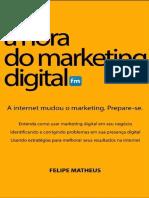 A Hora do Marketing Digital - Felipe Matheus.pdf
