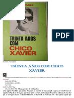 Trinta Anos Com Chico Xavier (Clovis Travares)