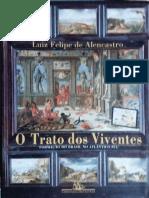 ALENCASTRO, Luiz Felipe de_O teatro dos Viventes_formação do Brasil no Atlantico.pdf
