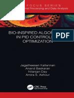 (CRC Focus Series_ Intelligent Signal Processing and Data Analysis) Ashour, Amira_ Baskaran, Anand_ Dey, Nilanjan_ Kaliannan, Jagatheesan-Bio-Inspired Algorithms in PID Controller Optimization-CRC Pre