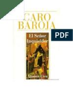 Caro Baroja Julio - El Señor Inquisidor