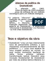 Problemas da poetica de Dostoievski.ppt