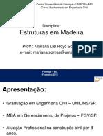 Aula 1 2 3 4 5 Estruturas de Madeira
